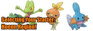 Choosing a starter pokemon the  Hoenn Region