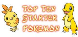 Top 10 Starter Pokemon