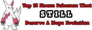 Top 15 Hoenn Pokemon that Deserve a Mega Evolution