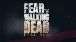 Fear the Walking Dead: Dead Run Walkthrough and Tips
