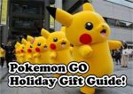 Pokemon GO Holiday Gift Guide