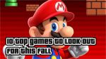10 Top Games to Look Out this Fall