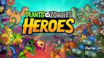 Plants vs. Zombies Heroes Walkthrough and Tips