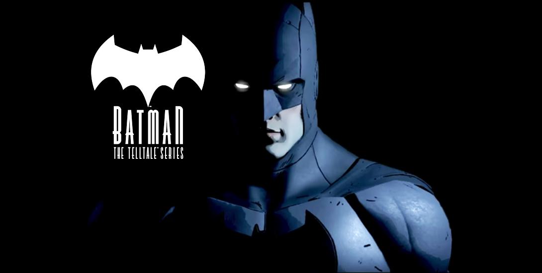 BATMAN - The Telltale Series Guide