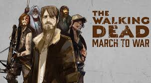 The Walking Dead: March to War Guide