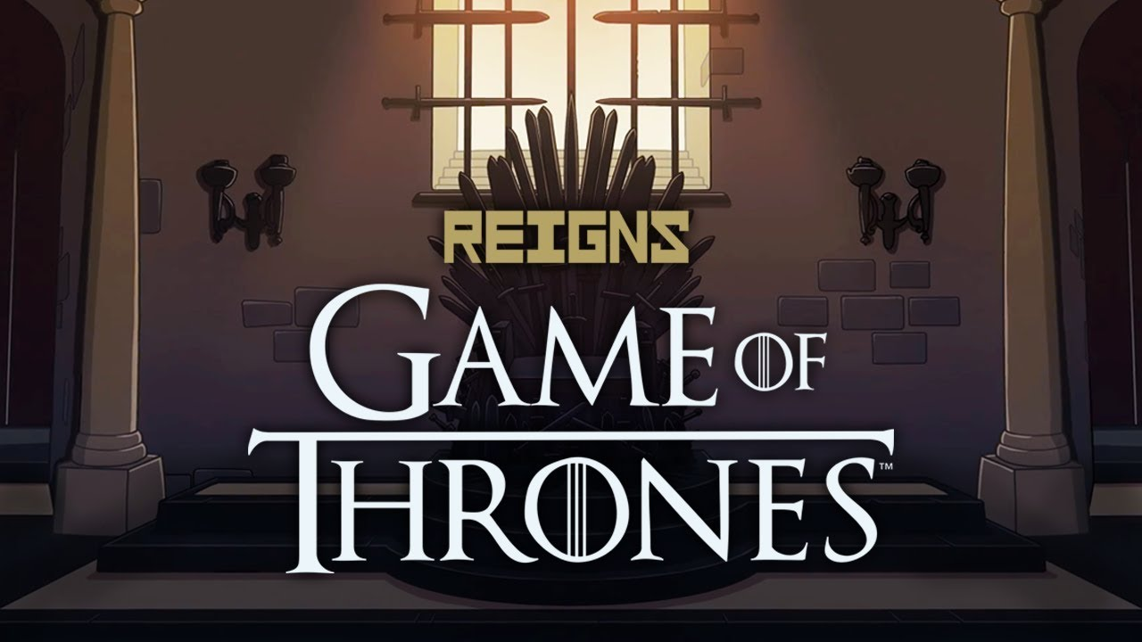 Reigns: Game of Thrones Guide