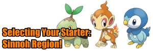 Choosing a starter pokemon the Sinnoh Region
