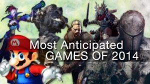 Top 10 Most Anticipated Games of 2014