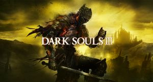 Why you will want to Play Dark Souls III