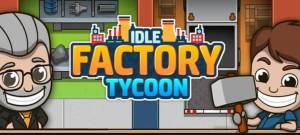 Idle Factory Tycoon cheats, tips, strategy Updated