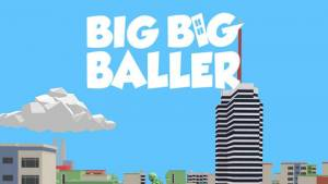 Big Big Baller Cheats and Tips Updated