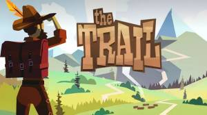 The Trail cheats, tips, strategy