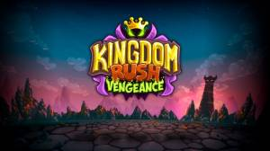 Kingdom Rush Vengeance cheats, tips, strategy Updated