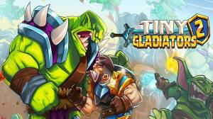 Tiny Gladiators 2 cheats, tips, strategy Updated