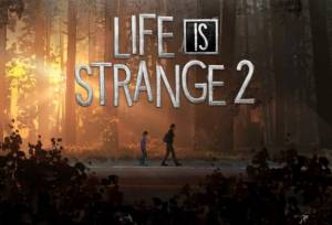 Life is Strange 2 walkthrough and guide Updated