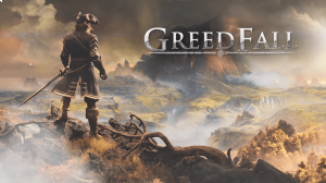 GreedFall walkthrough and guide