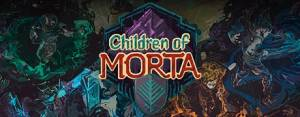 Children Of Morta walkthrough and guide Updated