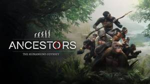 Ancestors: The Humankind Odyssey walkthrough and guide Updated