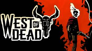 West of Dead walkthrough and guide Updated