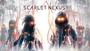 Scarlet Nexus Walkthrough and Guide Updated