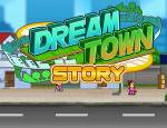 Dream Town Story Hints and Guide