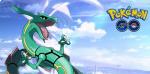 Hoenn Legend Rayquaza Arrives As Newest Raid Boss In Pokemon GO